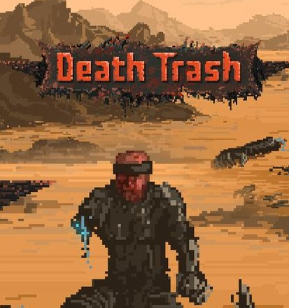 死亡垃圾�h化版(death trash)